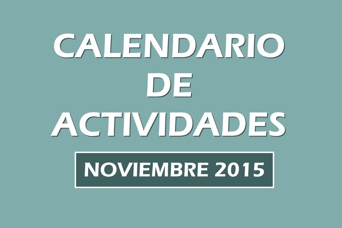 Noticias. Calendario actividades noviembre_2015