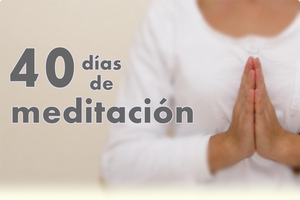 40 días de meditación