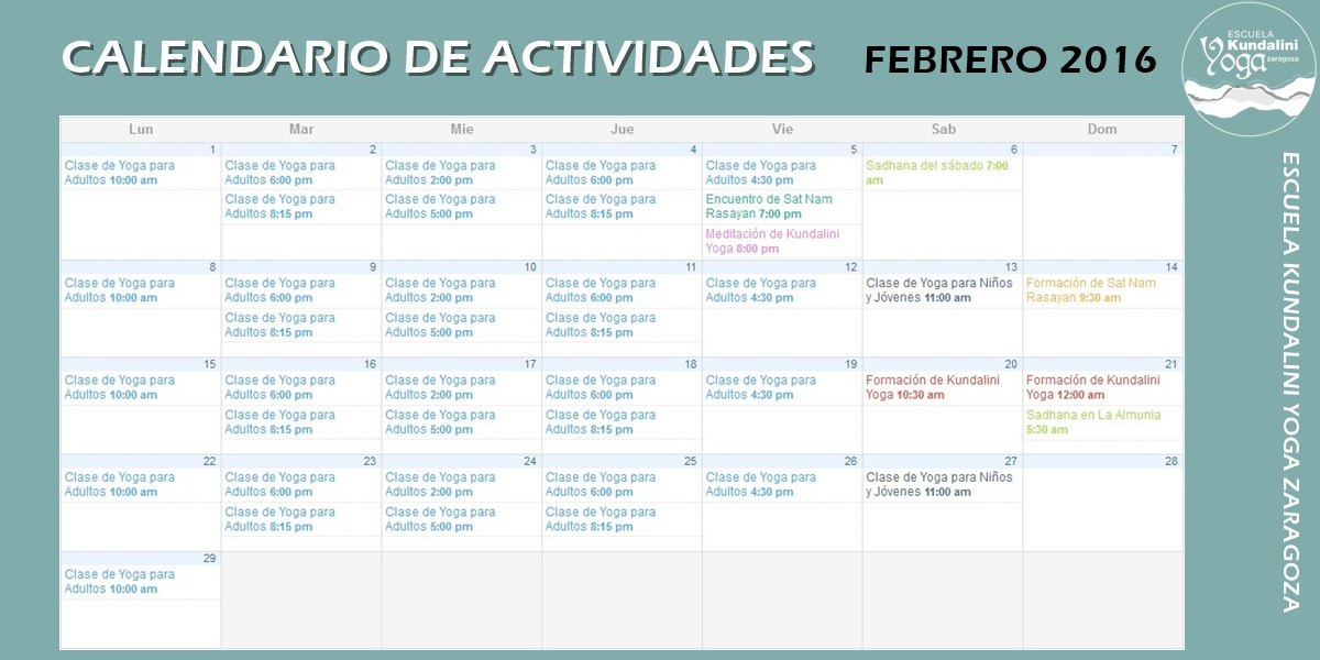 Calendario de actividades Febrero 2016. Escuela Kundalini Yoga Zaragoza