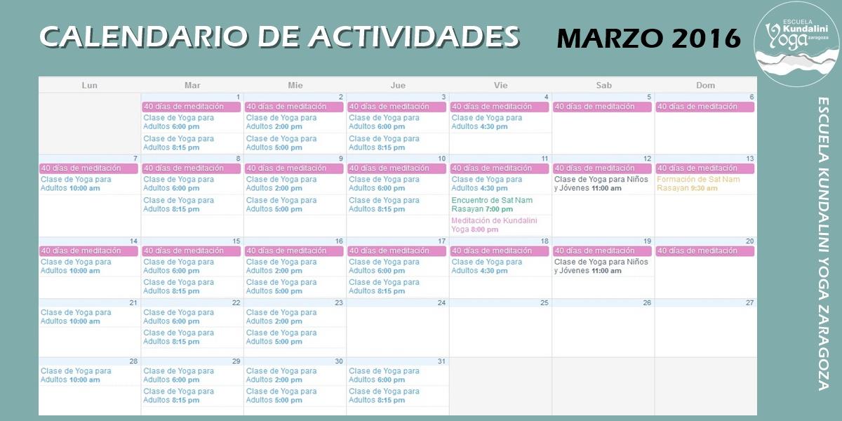 Calendario de actividades marzo 2016. Escuela Kundalini Yoga Zaragoza