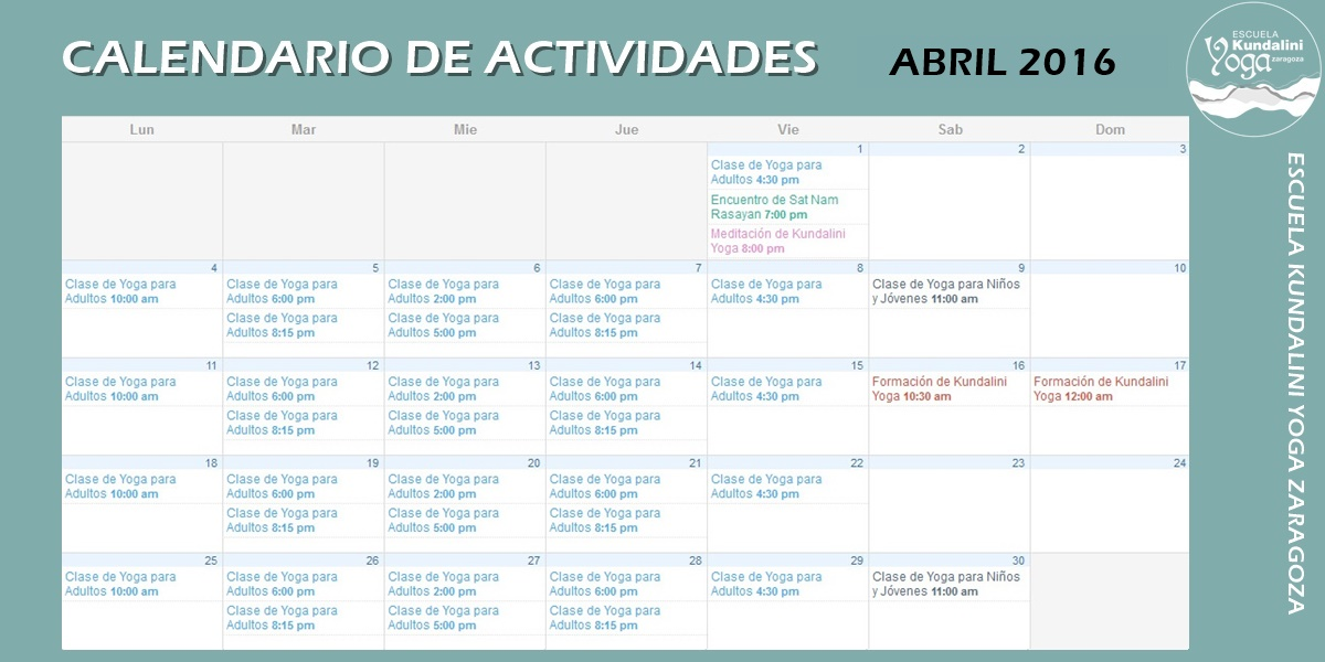 Calendario actividades abril 2016. Escuela Kundalini Yoga Zaragoza