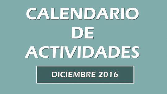 noticias_calendario_actividades_diciembre_2016